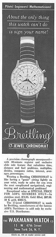 Un annuncio sul numero di luglio 1962 della rivista AOPA pilota mostra il nuovo design per l'arbitro 808. Il Chronomat viene ora promosso come adatto per i piloti - che sembra strano in quanto è in diretta concorrenza con Navitimer di Breitling.