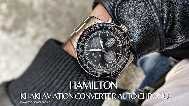 Recensione Hamilton Khaki Aviation Converter Auto Chrono